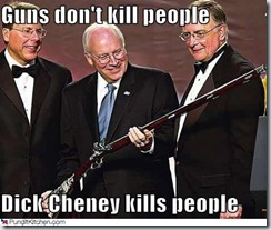 dick-cheney-guns-dont-kill-people_thumb