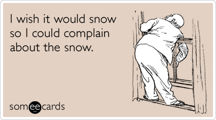 mild-winter-weather-snow-seasonal-ecards-someecards