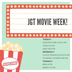 JGT MOVIE WEEK!
